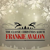 Frankie Avalon – The Classic Christmas Album (Remastered)