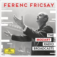 RIAS Symphony Orchestra Berlin, Ferenc Fricsay – The Mozart Radio Broadcasts