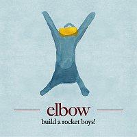 Elbow – build a rocket boys!