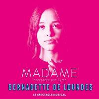 """Eyma – Madame (Bernadette de Lourdes) [Extrait du spectacle musical """"Bernadette de Lourdes""""]"""
