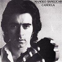 Manolo Sanlúcar – Candela