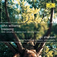 Gil Shaham, Boston Symphony Orchestra, John Williams – John Williams: TreeSong; Violin Concerto; 3 Pieces from Schindler's List