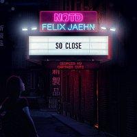 NOTD, Felix Jaehn, Captain Cuts, Georgia Ku – So Close