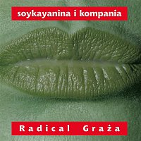 Stanislaw Soyka – Radical Graza