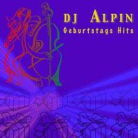 DJ Alpin – Geburtstags Hits
