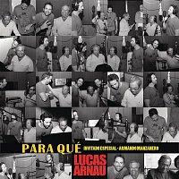 Lucas Arnau, Armando Manzanero – Para Qué