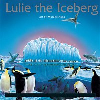 Yo-Yo Ma, Paul Winter, Pamela Frank, Sam Waterston, Derrick Inouye – Stock:  Lulie the Iceberg