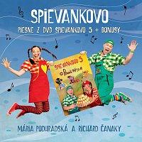 Mária Podhradská, Richard Čanaky, Spievankovo – Piesne z DVD Spievankovo 5 + bonusy