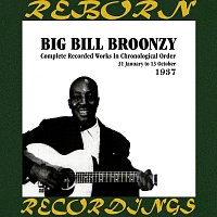 Big Bill Broonzy – In Chronological Order (1937) (HD Remastered)
