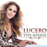 Lucero – Viva México