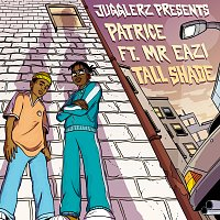 Patrice, Mr Eazi, Jugglerz – Tall Shade