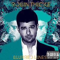 Robin Thicke – Blurred Lines [Deluxe]