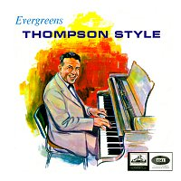 Jack Thompson – Evergreens Thompson Style