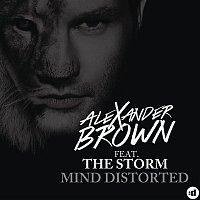 Alexander Brown, The Storm – Mind Distorted (Remixes)
