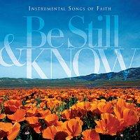 Worship Ensemble – Be Still & Know: Instrumental Songs Of Faith