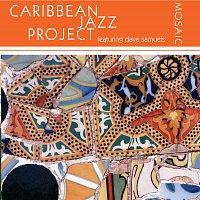 Caribbean Jazz Project, Dave Samuels – Mosaic