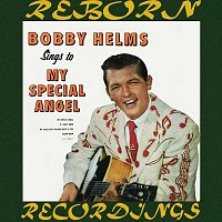 Bobby Helms – Bobby Helms Sings to My Special Angel (HD Remastered)