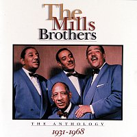 The Mills Brothers – The Anthology: 1931 - 1968