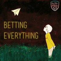 Royal Pirates – Betting Everything