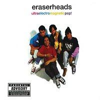 Eraserheads, Marcus Adoro, Buddy Zabala, Raymund Marasigan – Ultraelectromagneticpop!