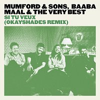 Mumford & Sons, Baaba Maal, The Very Best – Si Tu Veux [OkayShades Remix]