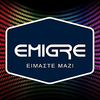 Emigre – Eimaste Mazi