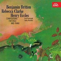 Josef Koďousek, Květa Novotná – Benjam Britten, Rebecca Clarke, Henry Eccles Skladby pro violu a klavír