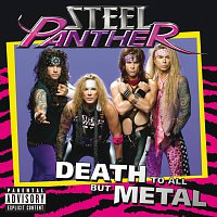 Steel Panther – Death To All But Metal