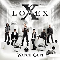 Lovex – Watch Out!