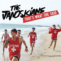 The Janoskians – That's What She Said