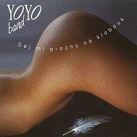 Yo Yo Band – Dej mi prachy na klobouk