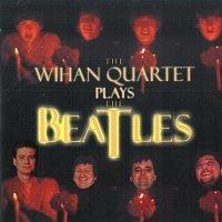 The Wihan Quartet Plays The Beatles