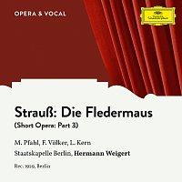 Margret Pfahl, Franz Volker, Leonard Kern, Staatskapelle Berlin, Hermann Weigert – Strauss: Die Fledermaus: Part 3