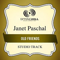 Janet Paschal – Old Friends