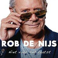 Rob de Nijs – Niet voor het Laatst