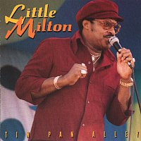 Little Milton – Tin Pan Alley