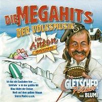 Die Gletscherfetzer, Blumi – Die Megahits der Volksmusik (feat. Blumi)