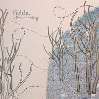 Fields – 4 From The Village