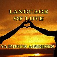Různí interpreti – Language Of Love