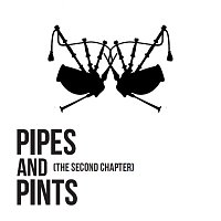 Pipes and Pints – The Second Chapter