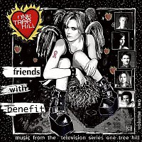 Various Artists.. – Music From The WB Television Series One Tree Hill Volume 2: Friends With Benefit