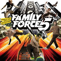 Family Force 5 – Business Up Front/Party In The Back
