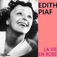 Edith Piaf – La vie en rose (Remastered)