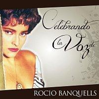 Rocío Banquells – Celebrando La Voz De Rocío Banquells