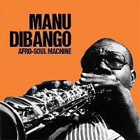 Manu Dibango – Afro-Soul Machine