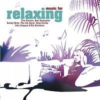 Různí interpreti – Music For Relaxing