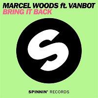 Marcel Woods – Bring It Back (feat. Vanbot)