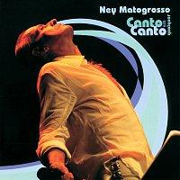 Ney Matogrosso – Canto Em Qualquer Canto
