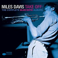 Miles Davis – Take Off: The Complete Blue Note Albums CD