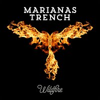 Marianas Trench – Wildfire